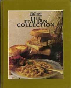 The Italian Collection Best of Food and Wine - Melanie Falick CookBook Hardcopy 0916103153