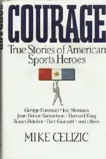 Unread Book: Courage: True Stories of American Sports Heroes by Mike Celizic 0881846872