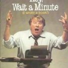 Hey Wait a Minute ~ I Wrote a Book Biography by John Madden 0394531094