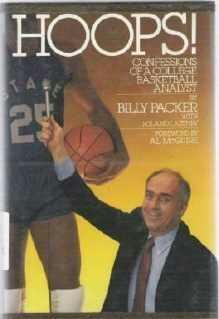 Hoops : Confessions of a Basketball Analyst by Billy Packer and Roland Lazenby 0809253054