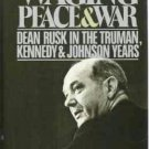 Waging Peace and War in Truman Kennedy Johnson Years - T Schoenbaum Hardcopy 0671603515