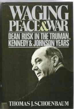 Waging Peace and War in Truman Kennedy Johnson Years - T Schoenbaum Hardcopy 0671603515