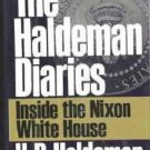 New Book: The Haldeman Diaries ~ Inside the Nixon White House Hardcover 0399139621