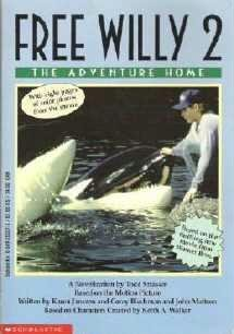 Free Willy 2 ~ The Adventure Home by Blechman Horowitz Strasser Exc Cond 0590252275