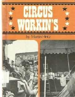 Circus Workins - Martin Hintz Hardcopy Childs Book 0671340069