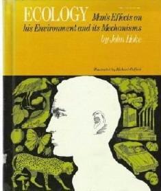 Ecology : Mans Effects on his Environment Mechanisms by John Hoke Hardcopy 0531007456