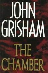 The Chamber by John Grisham Hardcover 0385424728