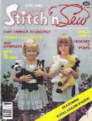 Stitch n Sew Magazine Fathers Day Pillow, Pets, Indian Family, Clothes June 1980