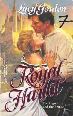 Royal Harlot / Gypsy and the Prince - Lucy Gordon Harlequin Historical Romance 0373288190