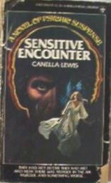 Sensitive Encounter by Canella Lewis Psychic Suspense Novel 042503593x