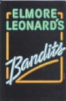 Bandits by Elmore Leonard ~ New Condition Hardcover 0877958416