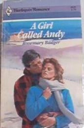 A Girl Called Andy - Rosemary Badger - Harlequin Romance 2629 First Edition 0373026293