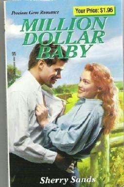 Million Dollar Baby - Sherry Sands Zebra Precious Gems Romance Book 0821765620