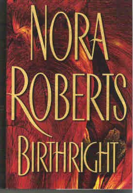 Birthright by Nora Roberts Hardcopy Romance Excellent Cond 0399149848