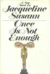 Once Is Not Enough by Jacqueline Susann Hardcopy First Edition 0688001564