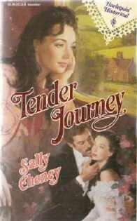 Tender Journey by Sally Cheney Harlequin Historical Romance Novel 0373287488