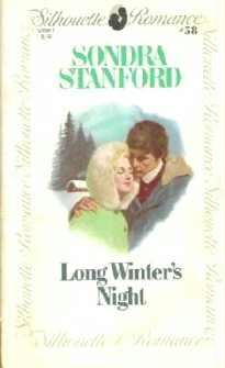 Long Winters Night by Sondra Stanford Silhouette Romance 58 First Edition 0671570587