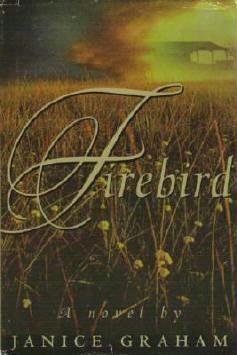 Firebird by Janice Graham Hard Cover Romance Book Like New 0399144048