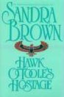 Hawk OTooles Hostage by Sandra Brown - As New - Hardcover 0553104489