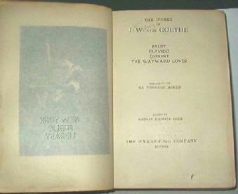 The Works J W Von Goethe 1902 - Faust Clavigo Egmont Wayward Lover - Antique Book