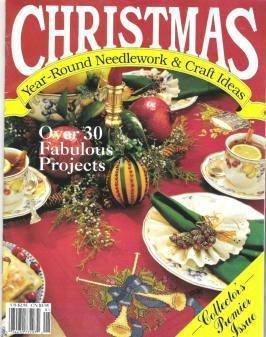 Christmas Year Round Needlework and Craft Ideas Magazine - Premier Issue