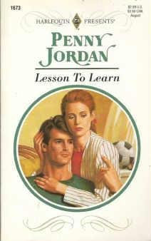 Lesson to Learn Penny Jordan ~ Harlequin Presents 037311673x