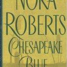 Chesapeake Blue - Nora Roberts Exc Cond Hardcover Romance 0399149392