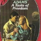 A Taste of Freedom Candice Adams Harlequin Silhouette Desire 394 isbn 0373053940