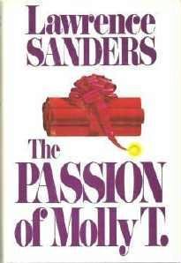 The Passion of Molly T - Lawrence Sanders Hardcopy Exc Cond 0399129723