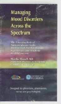 Managing Mood Disorders Across the Spectrum Video Bipolar issues Martha Morell - Sealed
