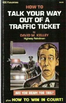 How to Talk Your Way Out of a Traffic Ticket - David W. Kelley 0918259215