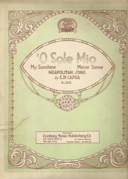 O Sole Mio Sheet Music - by E DiCapua A Favorite Neapolitan Song Circa 1922