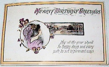 Hearty Birthday Greeting Postcard In Color 1915 South Hammond N Y Antique