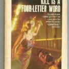 Kill is a Four Letter Word - Aaron Marc Stein 1968 Crime Mystery