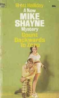 Brett Halliday Count Backwards to Zero a Mike Shayne Mystery 1971 First Printing