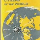 Twelve Citizens of the World - Leonard S Kenworthy Hardcover 1953