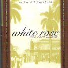 White Rose Una Rosa Blanca True Story - Amy Ephron - Unread - 0688163149