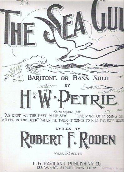 The Sea Gull 1916 Sheet Music by H W Petrie Robert Roden