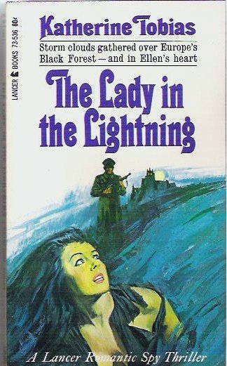 The Lady in the Lightning by K Tobias 1966 Romantic Spy Thriller