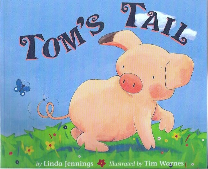 New Book: Toms Tail by Linda Jennings Childrens Book 1589253833