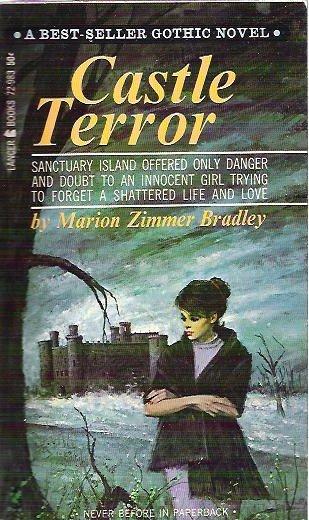 Castle Terror by Marion Zimmer Bradley 1965 Gothic Novel