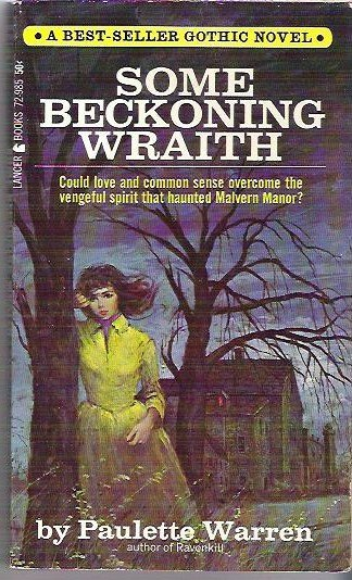 Some Beckoning Wraith 1965 Gothic Novel by Paulette Warren