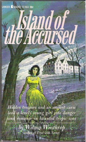 Island of the Accursed 1965 Gothic Mystery by Wilma Winthrop
