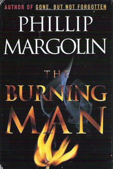 The Burning Man by Phillip Margolin Hardcover 0385480539