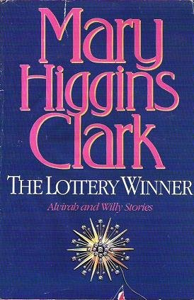 The Lottery Winner by Mary Higgins Clark 0671867164