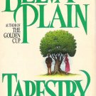 Tapestry Novel by Belva Plain 0385296304