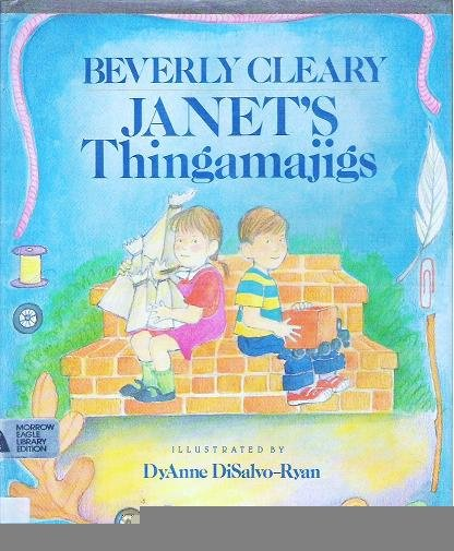Janets Thingamajigs by Beverly Cleary Hardcopy Childrens Book 0688066186