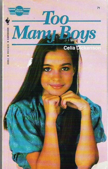 Too Many Boys - Celia Dickenson - Teen Romance 0553243551