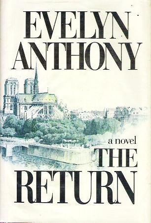 The Return - Evelyn Anthony - Hardcopy 0698109384