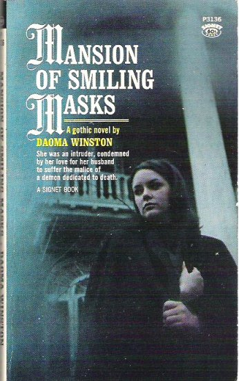 Mansion of Smiling Masks by Daoma Winston 1967 Gothic Mystery - Gr8 Cond